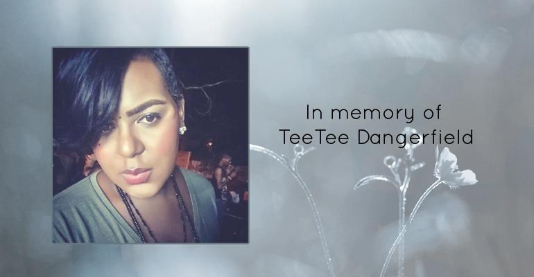NCAVP mourns the hate violence homicide of TeeTee Dangerfield in College Park, GA
