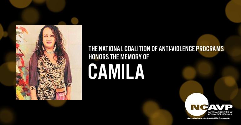 NCAVP mourns the death of Camila Díaz Córdova, a transgender woman from El Salvador.