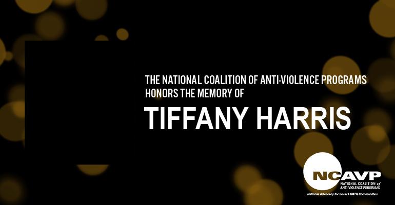 NCAVP mourns the death of Tiffany Harris/Dior H Ova, a Black transgender woman